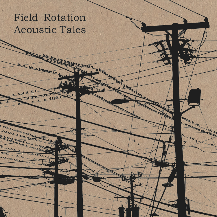 FieldRotation-AcousticTales