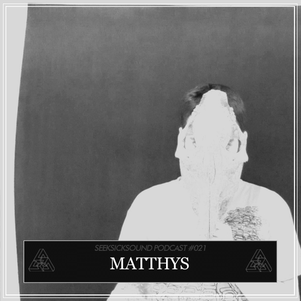 Seeksicksound_Podcast_Matthys