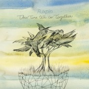 Ruxpin – This time we go together