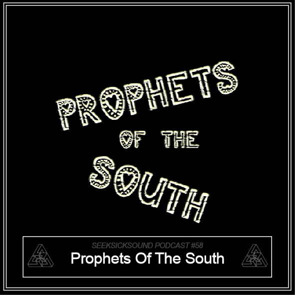 SSS Podcast #058 - Prophets Of The South