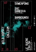 Places à Gagner : 50 Weapons Night W/ Doc Daneeka & Bambounou