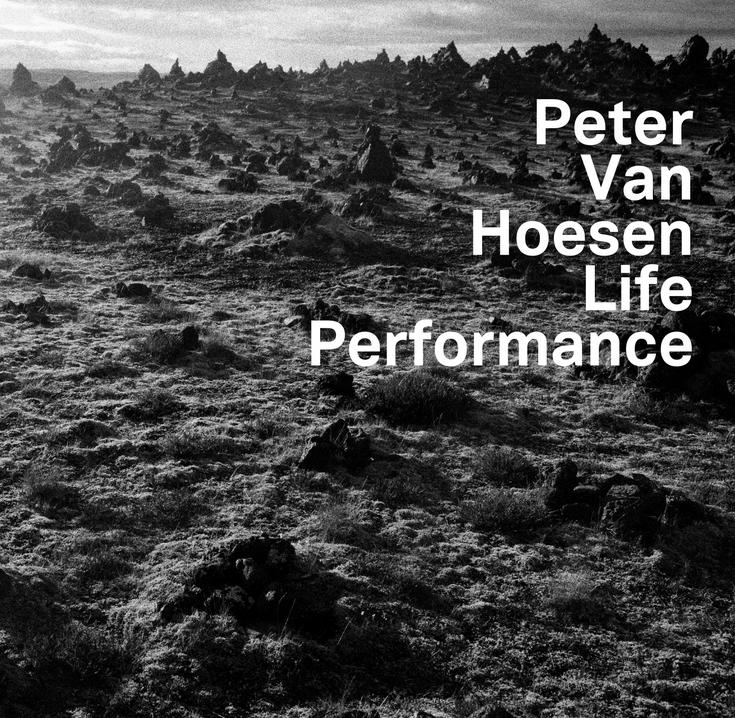 Peter-Van-Hoesen-Life-Performance