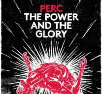 Perc - The Power & The Glory (Perc Trax)