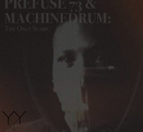 prefuse-73-machinedrum-The Only Scarf