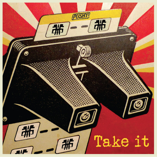 PUSHY! - Take It - KIOSK031