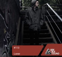 Seeksicksound Podcast 113 - Loner