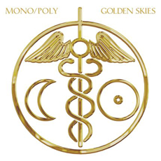 Mono:Poly - Golden Skies