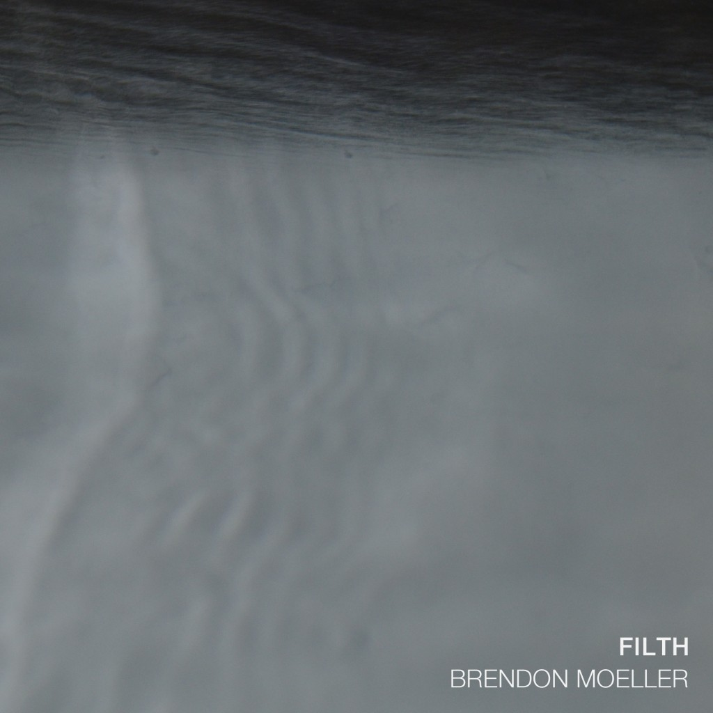 Brendon Moeller - Filth