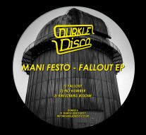 Mani Festo - Fall Out EP [Durkle Disco DURK016] artwork