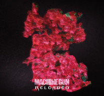 VA - Machine Gun Reloaded [CLM]