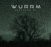 Wurrm - Nocturne EP Cover