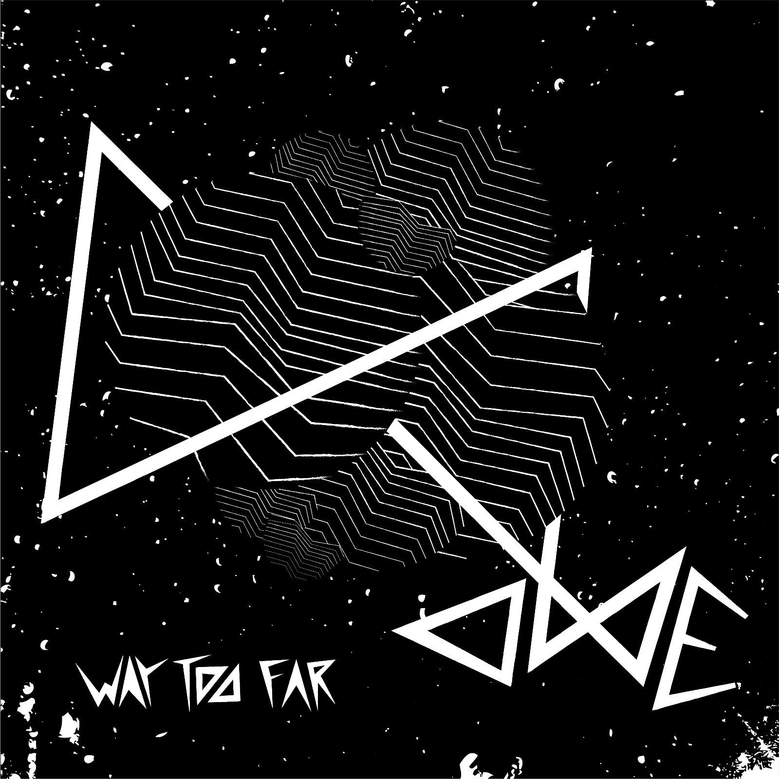 Ome Way Too Far Artwork