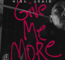 ARTWORK High Graid - Give Me More